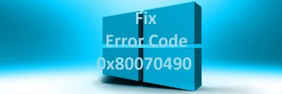 How to Fix Error Code 0x80070490