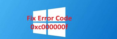 How to Fix Error Code 0xc000000f